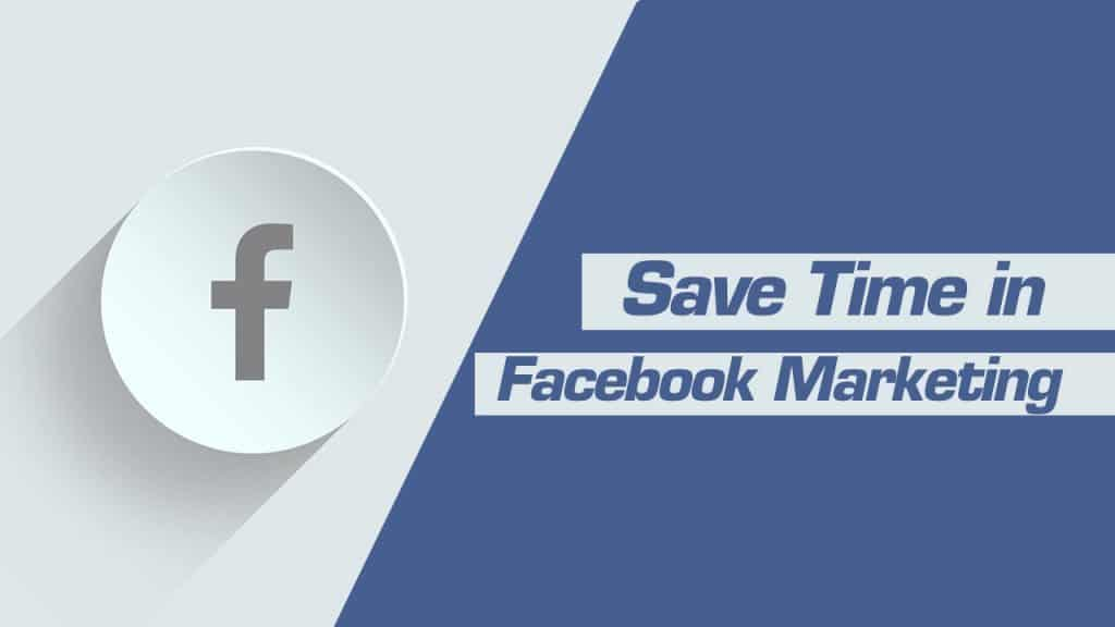 1280x720 blogpost speedy Facebook Mrktng1 Top 10 Ways To Save Time On Facebook Marketing