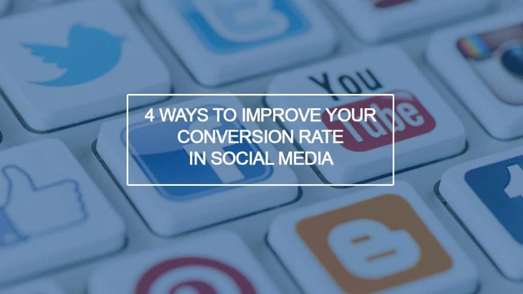 1280x720 Blog post Conversion rate social1 4 Quick Ways To Improve Your Conversion Rate on Social Media