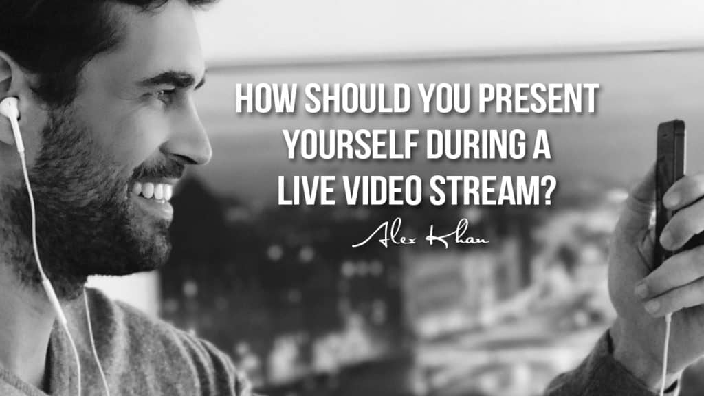 How Should You Present Yourself During a Live Video Streaming How Should You Present Yourself During a Live Video Stream