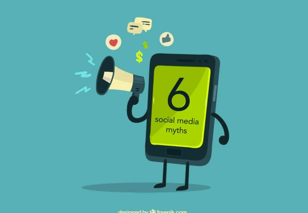 Six Social Media Marketing Myths You Need to Know Six Social Media Marketing Myths You Need to Know