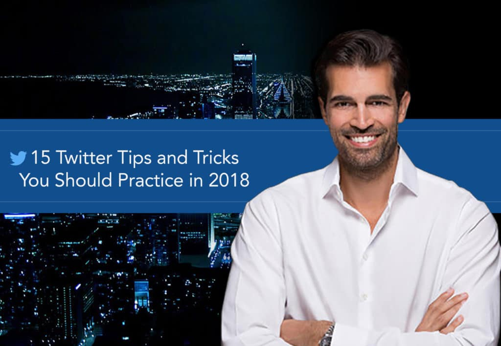 15 Twitter Tips and Tricks You Should Practice in 2018