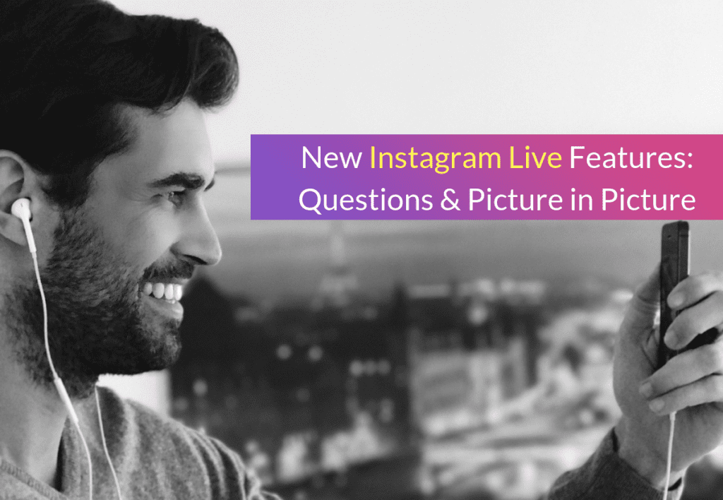 New Instagram Live Features: Questions & Picture in Picture